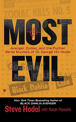 Most Evil By Hodel, Steve/ Pezzullo, Ralph (CON)