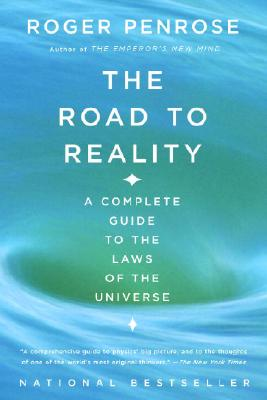The Road to Reality By Penrose, Roger